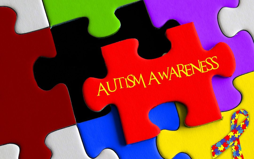 April: Autism Awareness Month